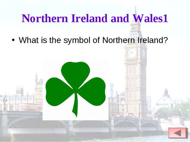 Northern Ireland and Wales1 What is the symbol of Northern Ireland?