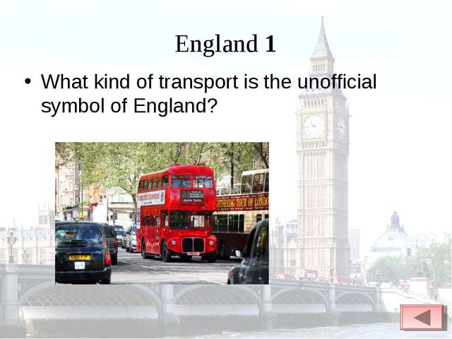 England 1 What kind of transport is the unofficial symbol of England?