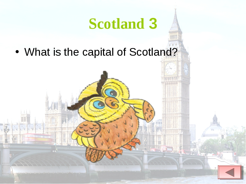 Scotland 3 What is the capital of Scotland?