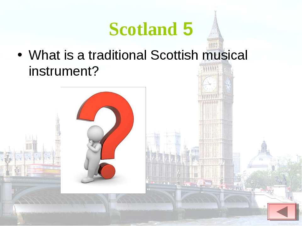 Scotland 5 What is a traditional Scottish musical instrument?