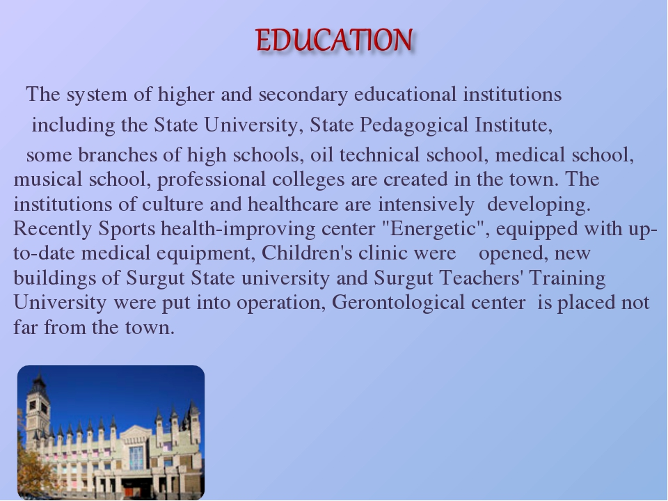The system of higher and secondary educational institutions including the Sta...