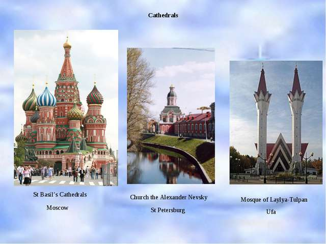 Cathedrals St Basil's Cathedrals Mosque of Laylya-Tulpan Church the Alexander...