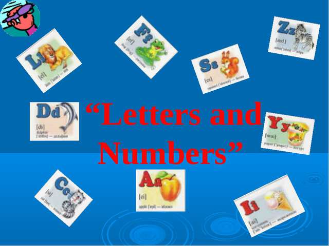"""""""Letters and Numbers"""""""