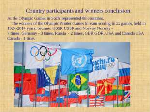 Country participants and winners conclusion At the Olympic Games in Sochi rep