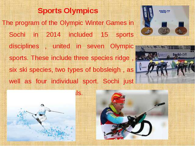 Sports Olympics The program of the Olympic Winter Games in Sochi in 2014 incl...