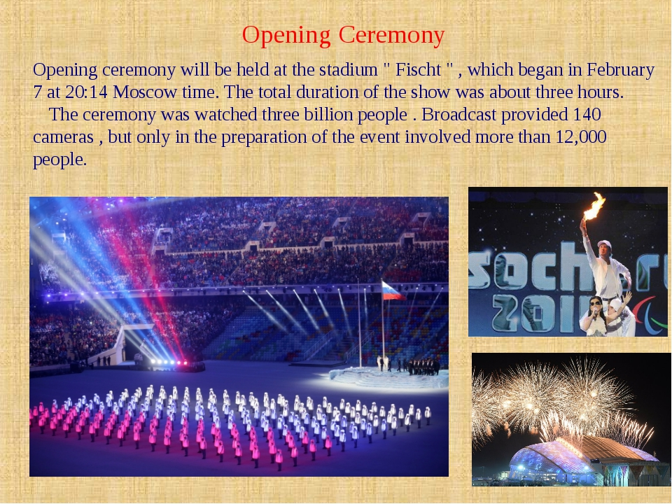 "Оpening Ceremony Opening ceremony will be held at the stadium "" Fischt "" , wh..."