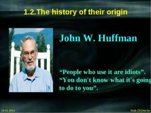 "1.2.The history of their origin 18.02.2014 Sosh-23@tut.by John W. Huffman ""Pe"