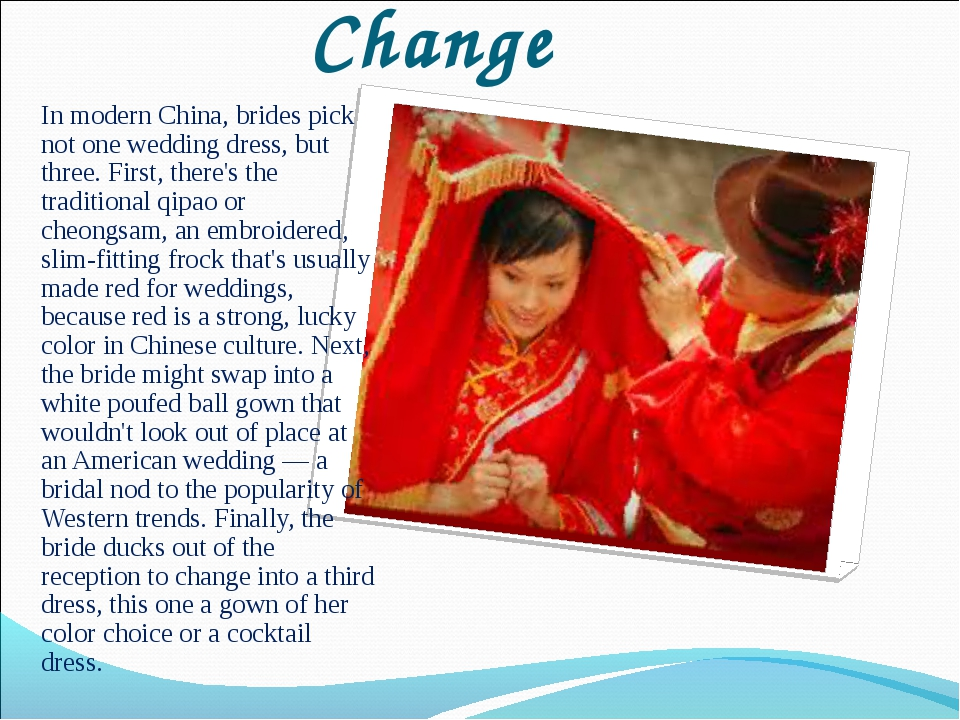 Wardrobe Change In modern China, brides pick not one wedding dress, but three...
