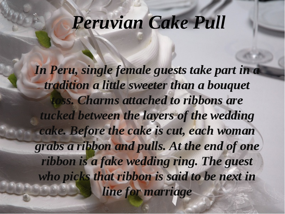 Peruvian Cake Pull In Peru, single female guests take part in a tradition a l...