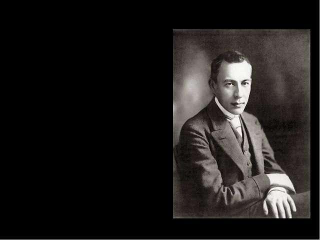 Ранние годы жизни Сергей Васильевич Рахманинов родился в дворянской семье. Д...