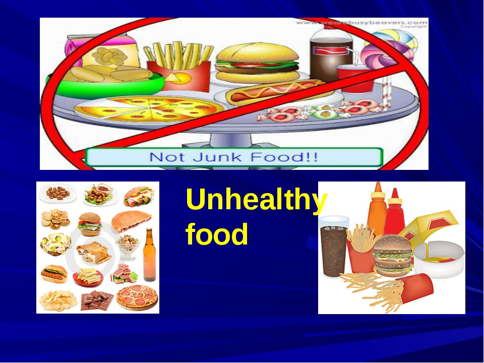 Unhealthy food