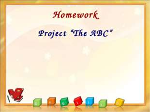 "Homework Project ""The ABC"""