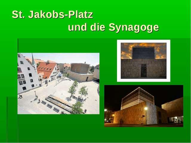 St. Jakobs-Platz und die Synagoge