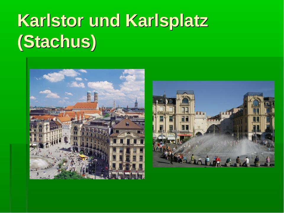 Karlstor und Karlsplatz (Stachus)
