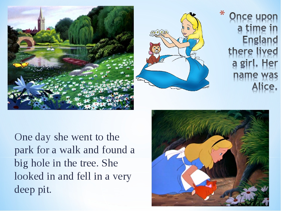 One day she went to the park for a walk and found a big hole in the tree. She...