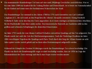 Das monumentale Brandenburger Tor kann auf eine rund 200jährige Geschichte zu