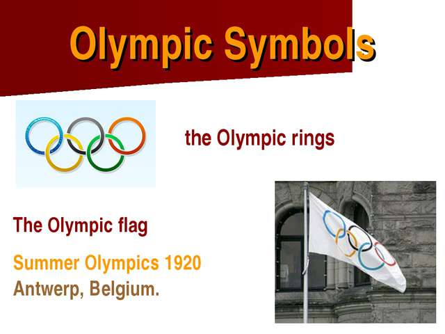 Olympic Symbols the Olympic rings The Olympic flag Summer Olympics 1920 Antwe...