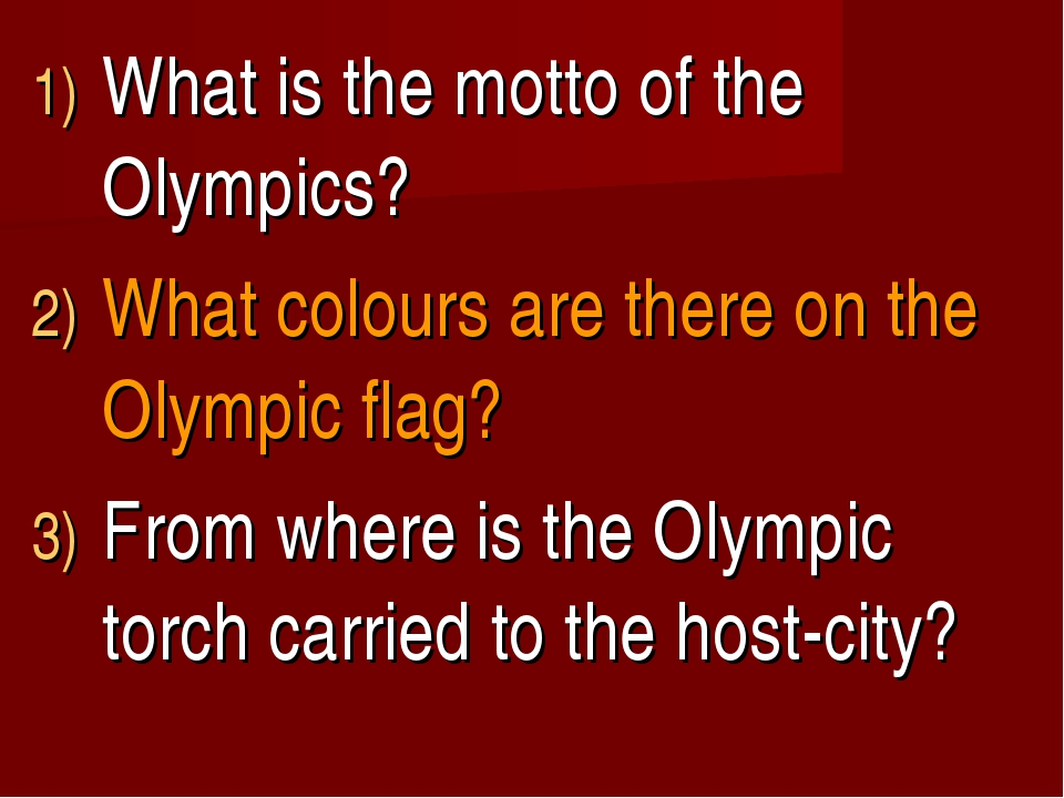 What is the motto of the Olympics? What colours are there on the Olympic flag...