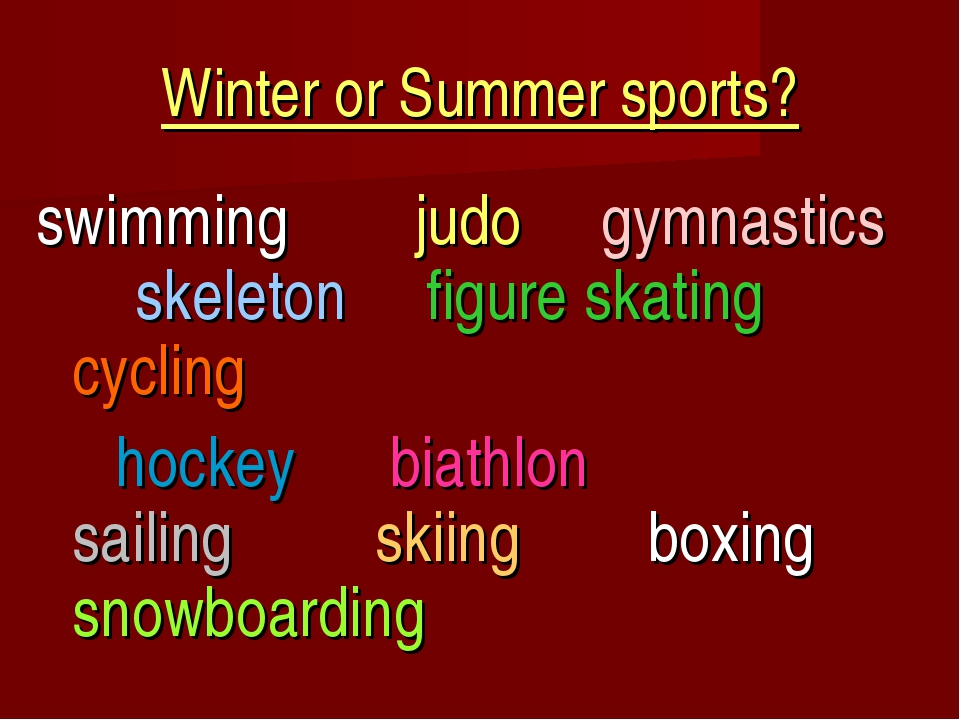 Winter or Summer sports? swimming judo gymnastics skeleton figure skating cyc...