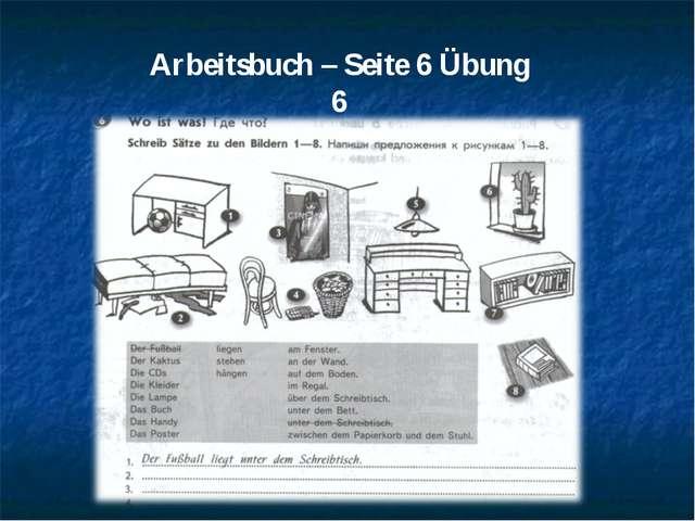 Arbeitsbuch – Seite 6 Übung 6