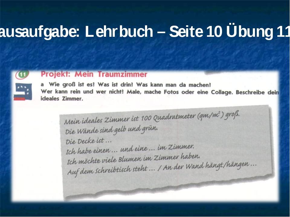 Hausaufgabe: Lehrbuch – Seite 10 Übung 11