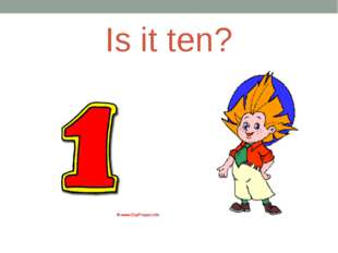 Is it ten?