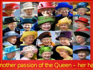 Another passion of the Queen – her hats