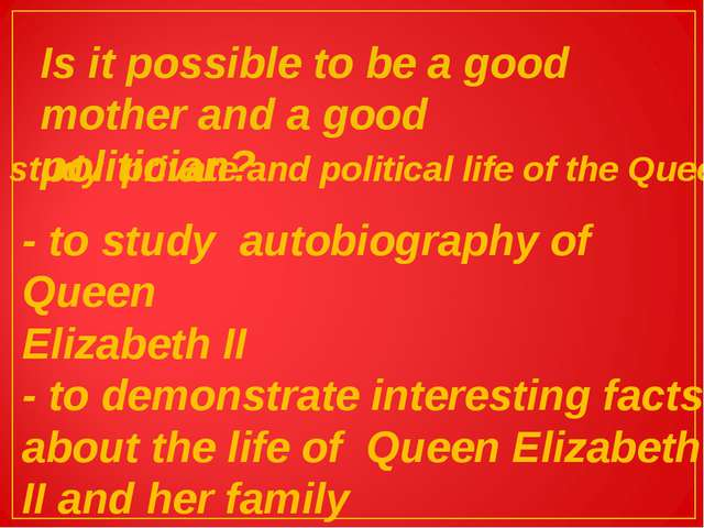 Is it possible to be a good mother and a good politician? To study private an...