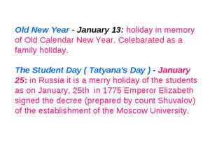 Old New Year - January 13: holiday in memory of Old Calendar New Year. Celeba