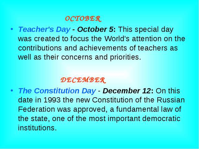 OCTOBER Teacher's Day - October 5: This special day was created to focus the...