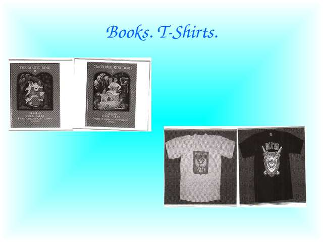 Books. T-Shirts.