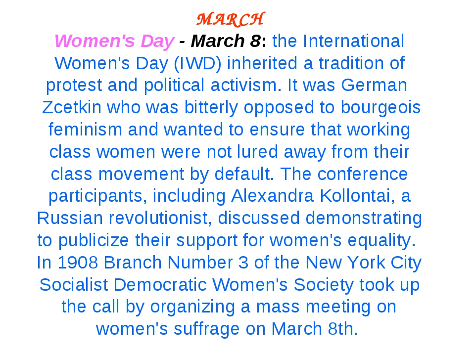 MARCH Women's Day - March 8: the International Women's Day (IWD) inherited a...