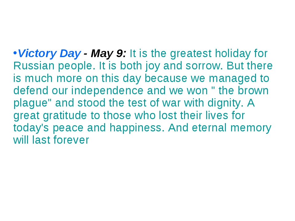 Victory Day - May 9: It is the greatest holiday for Russian people. It is bot...
