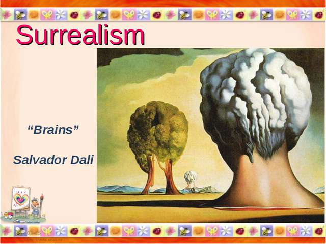 "Surrealism * * ""Brains"" Salvador Dali"