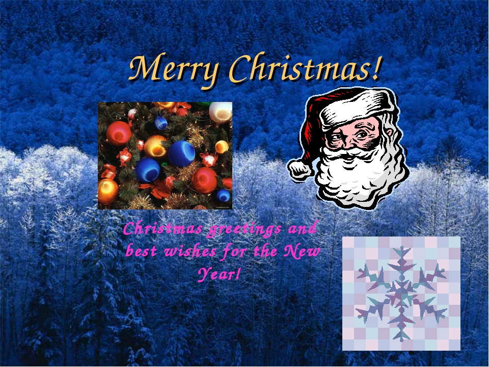 Merry Christmas! Christmas greetings and best wishes for the New Year! Englis...