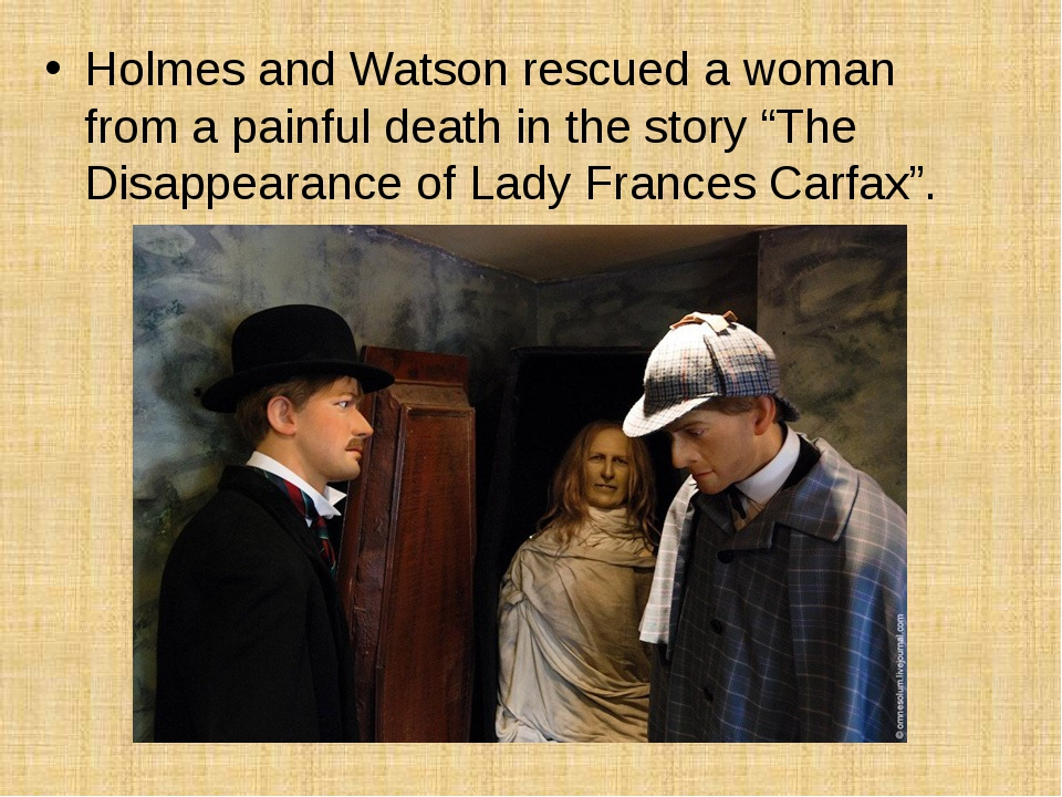 """Holmes and Watson rescued a woman from a painful death in the story """"The Disa..."""