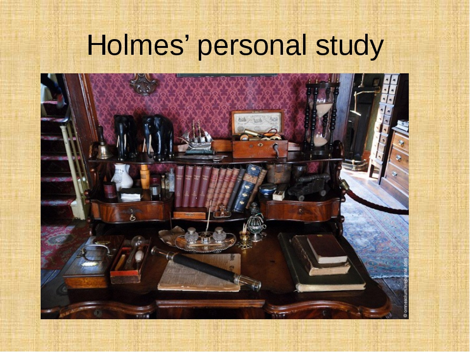 Holmes' personal study