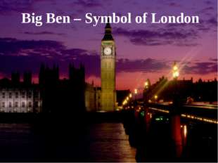 Big Ben – Symbol of London