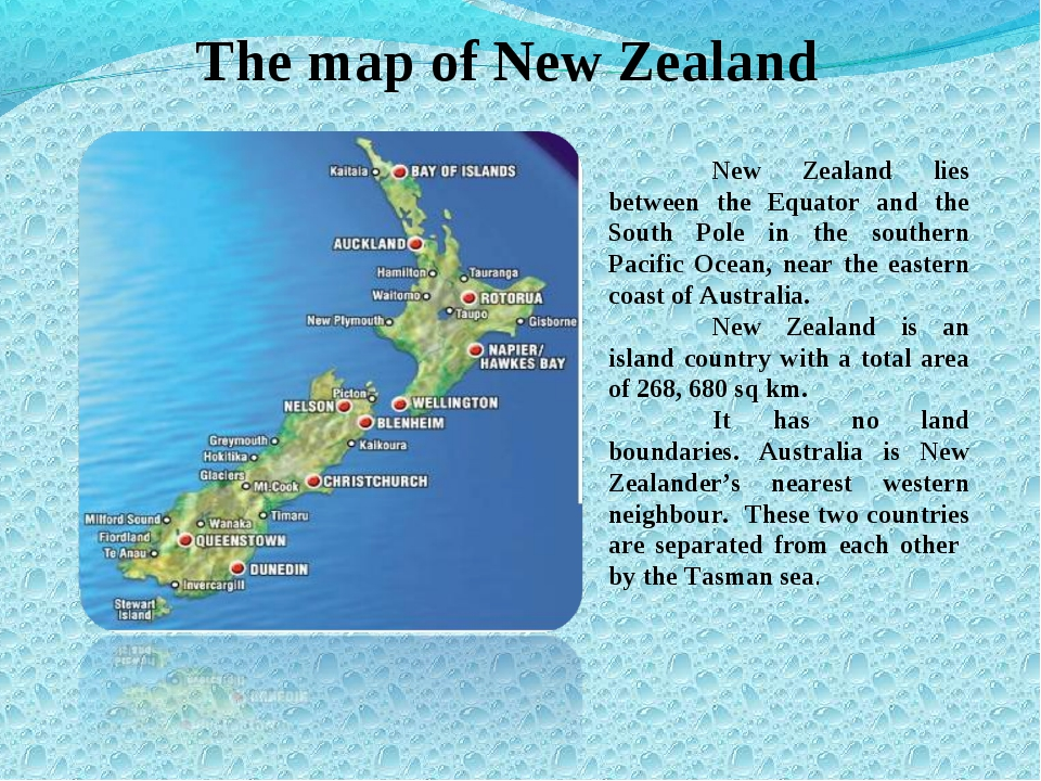 The map of New Zealand 	New Zealand lies between the Equator and the South Po...