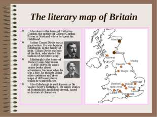 The literary map of Britain Aberdeen is the home of Catherine Gordon, the mot