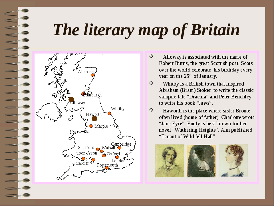 The literary map of Britain Alloway is associated with the name of Robert Bur...