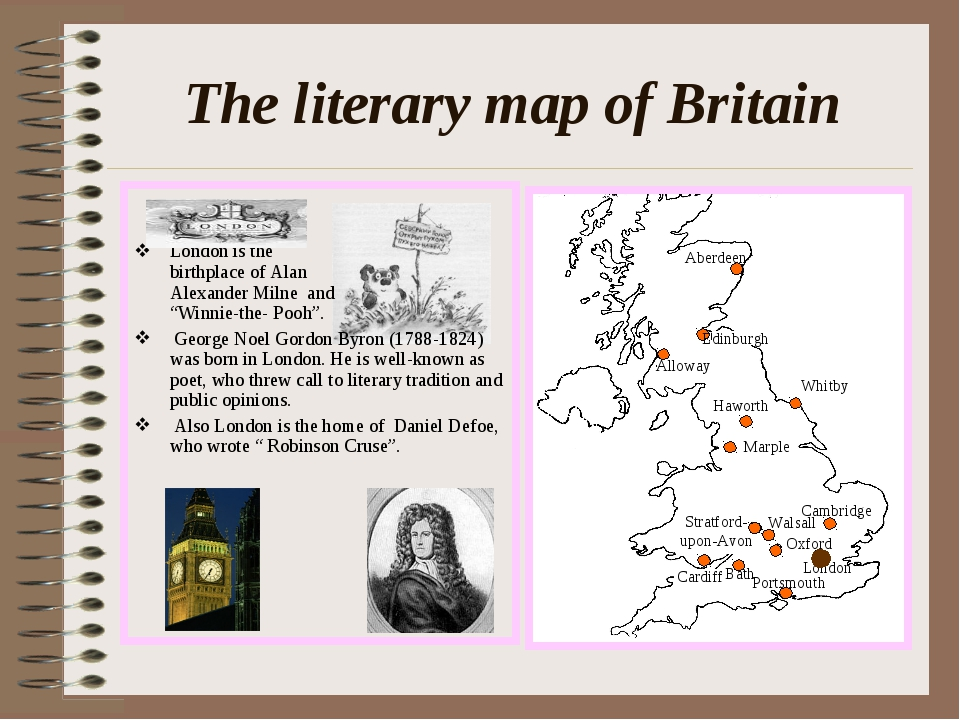 The literary map of Britain London is the birthplace of Alan Alexander Milne...