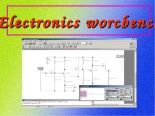 Electronics worcbench