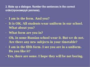 2. Make up a dialogue. Number the sentences in the correct order(прономеруй р