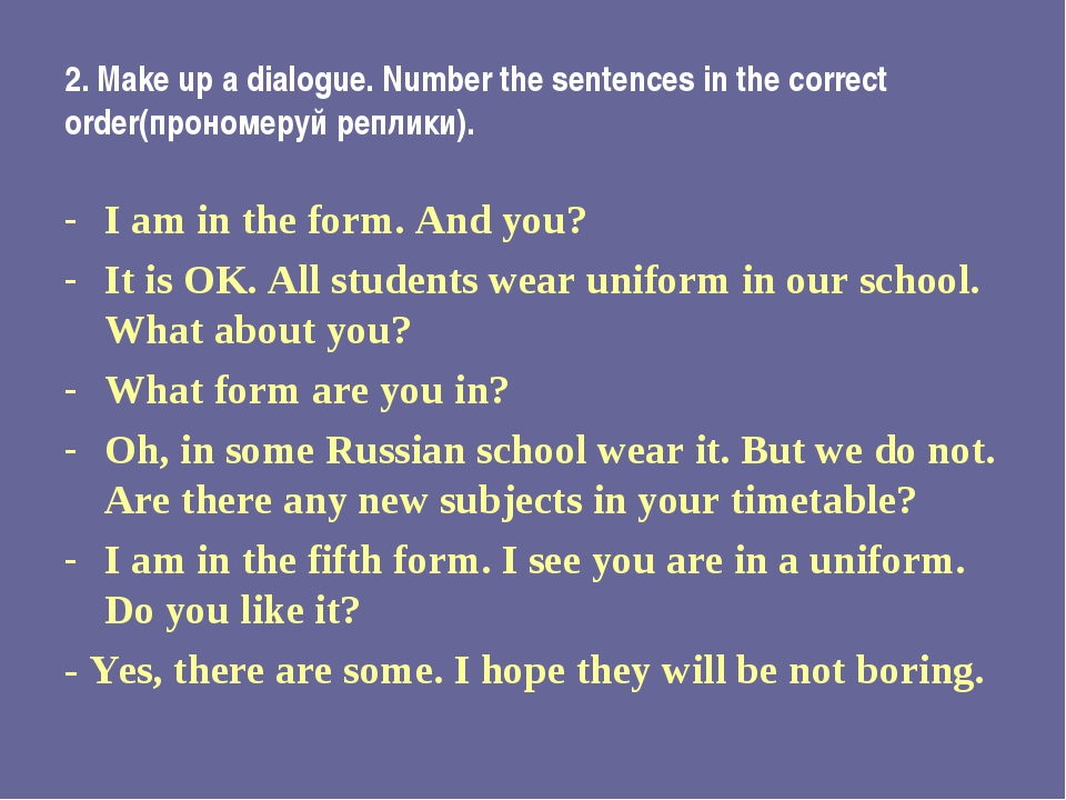 2. Make up a dialogue. Number the sentences in the correct order(прономеруй р...