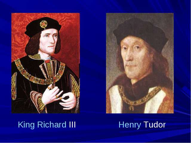 King Richard III Henry Tudor