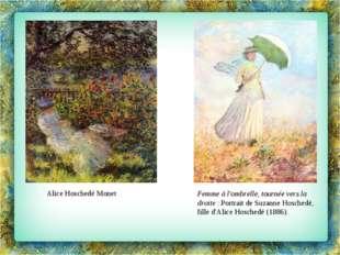 Alice Hoschedé Monet Femme à l'ombrelle, tournée vers la droite: Portrait de
