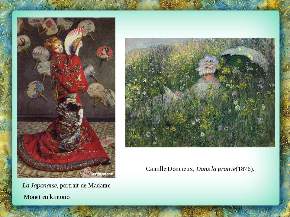 La Japonaise, portrait de Madame Monet en kimono. Camille Doncieux,Dans la p...