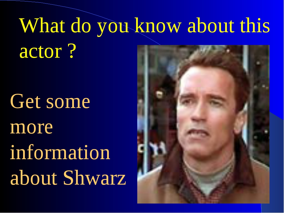 What do you know about this actor ? Get some more information about Shwarz