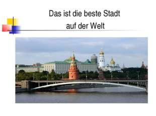 Das ist die beste Stadt auf der Welt